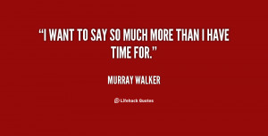 quote-Murray-Walker-i-want-to-say-so-much-more-141050.png