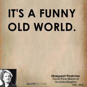 Margaret Thatcher...