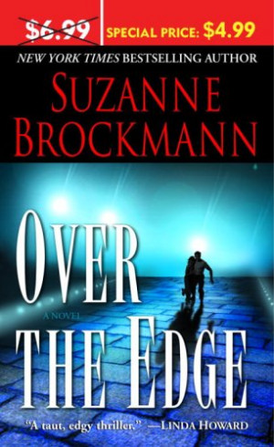 "Start by marking ""Over the Edge (Troubleshooters, #3)"" as Want to ..."
