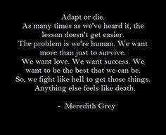 ... grey grey s anatomy meredith quotes grey wisdom anatomy grey friends