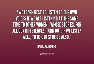 quote-Barbara-Deming-we-learn-best-to-listen-to-our-79468.png