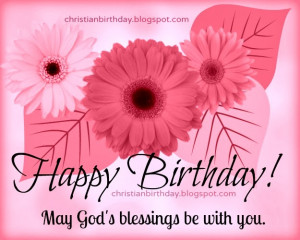 Birthday, Blessings to you. Free christian card for woman birthday ...