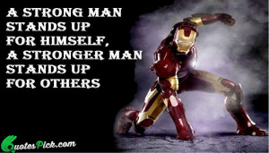 Strong Man Stand Up Quote by Unknown @ Quotespick.com