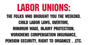 Big Labor, Minimum Wage, Laid Bare Government Labor Unions, And You No ...