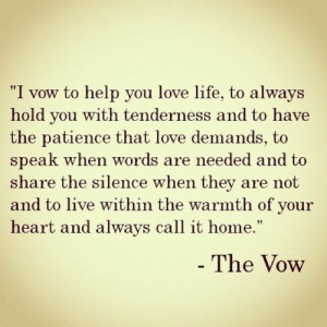 the vow quotes | Tumblr