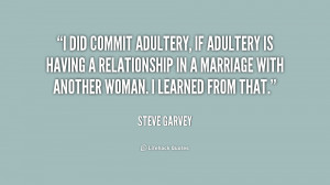 did commit adultery, if adultery is having a relationship in a ...