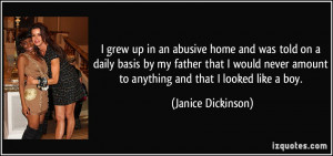 Abusive Father Quotes I grew up in an abusive home