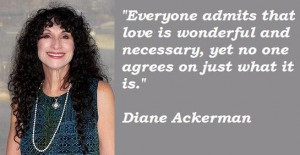 Diane ackerman famous quotes 1