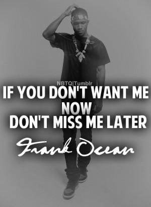 Frank Ocean Tumblr Quotes More quotes