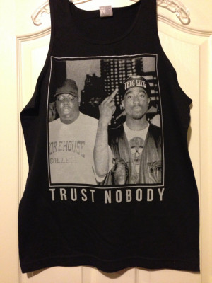 Trust No One Tupac 2pac trust no one quotes