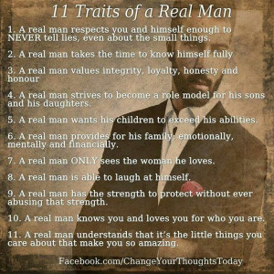 11 traits of a real man. This is the man I hope my sons will be for ...