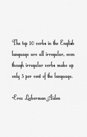 View All Erez Lieberman Aiden Quotes