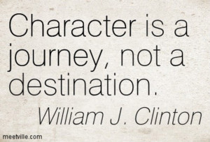 Quotation-William-J-Clinton-journey-character-Meetville-Quotes-119666
