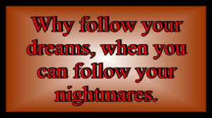 Nightmares Quotes Unfortunate quotes - follow
