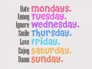 hate mondays annoy tuesday