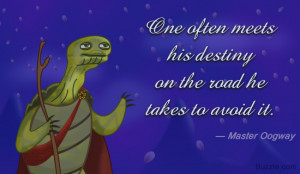 Kung Fu Panda Master Oogway Quote Kung fu panda movie quote by