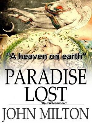 John Milton - Paradise Lost Literary Quote: