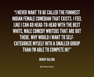 ... Comedy Quotes , Hilarious Comedian Quotes , Female Comedian Quotes