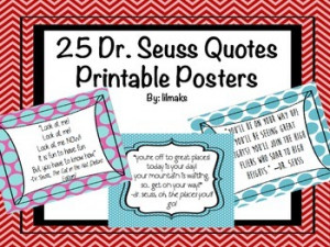 Dr. Seuss Quotes - 25 Printable Posters!