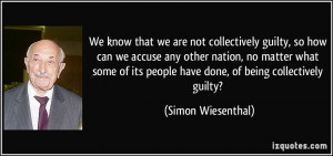 how can we accuse any other nation, no matter what some of its people ...