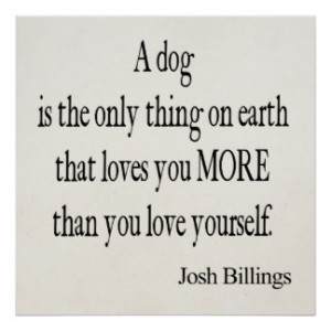 Vintage Josh Billings Dog Love Yourself Quote Posters