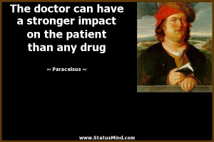The quote above is so relevant to the field of Osteopathic Medicine ...