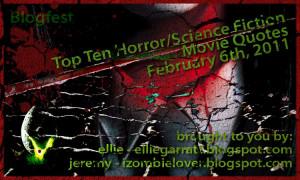 Top Ten Horror/Science Fiction Movie Quotes Blogfest