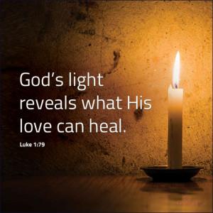 God's light reveals what His love can heal.Rise Sun, Trav'Lin Lights ...