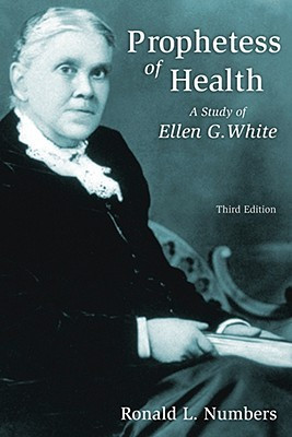 """... Prophetess of Health: A Study of Ellen G. White"""" as Want to Read"""