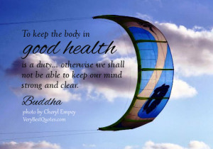 Buddha quotes on health, good health quotes