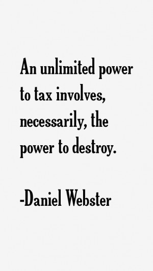 An unlimited power to tax involves, necessarily, the power to destroy.