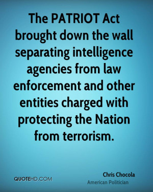 The PATRIOT Act brought down the wall separating intelligence agencies ...