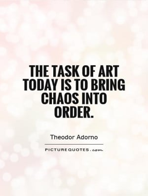 Chaos Quotes and Sayings