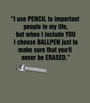 use PENCIL to important people in my life