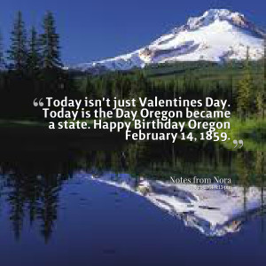 ... the day oregon became a state happy birthday oregon february 14, 1859