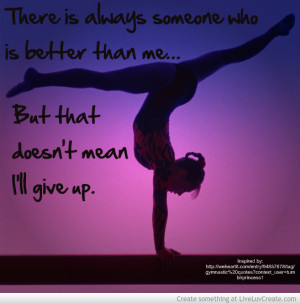 Gymnastics Quotes And Poems Gymnastics Quote Dont Give up