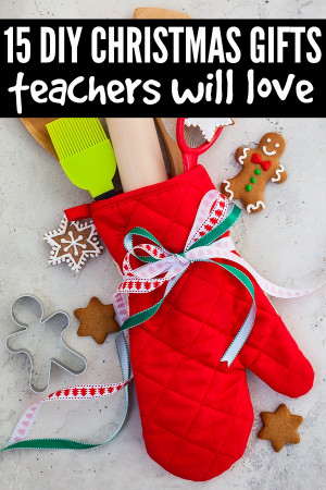 ... break out in a cold sweat, this collection of 15 DIY teacher Christmas