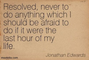Quotes of Jonathan Edwards