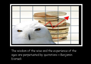 Financial quotes offer advice from the worlds best financial brains