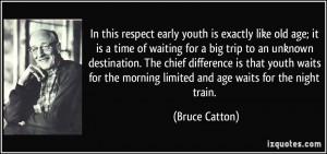 More Bruce Catton Quotes