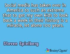 ... in their history is a miracle, let alone 100 years. / Steven Spielberg