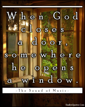 EmilysQuotes.Com - God, door, window, inspirational, positive, The ...