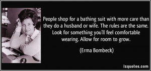 shop for a bathing suit with more care than they do a husband or wife ...