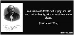 Inconsiderate People Quotes Genius is inconsiderate