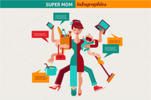 Super Mom Multitasking Woman