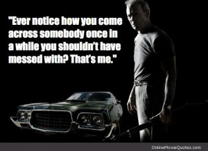 Movie quote from the 2008 action film Gran Torino starring Clint ...