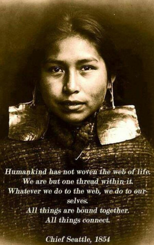 1854 Chief Seattle Quote