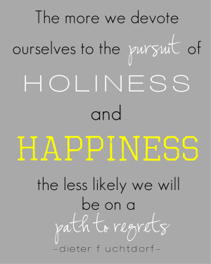 Lds Quotes Happiness...