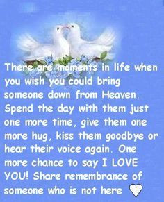 For my dad in Heaven More