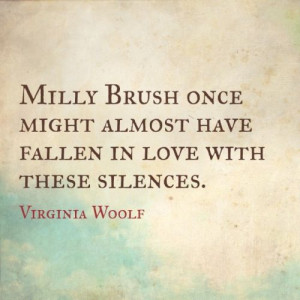 Virginia Woolf quote - love this